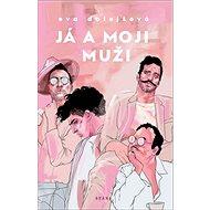 Já a moji muži - Kniha