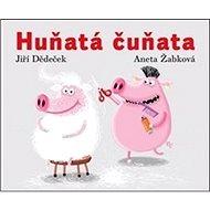 Huňatá čuňata - Kniha