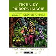 Techniky přírodní magie: Země, vzduch, oheň a voda - Kniha