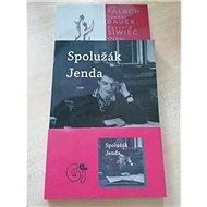 Spolužák Jenda: Pocta Janu Palachovi a dalším živým pochodním v sovětském bloku - Kniha