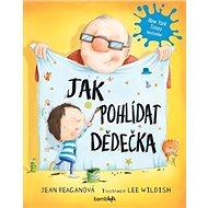 Jak pohlídat dědečka - Kniha
