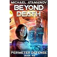 Za smrtí: Obránce perimetru Kniha II - Kniha