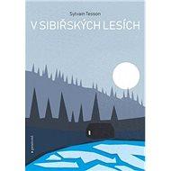 V sibiřských lesích