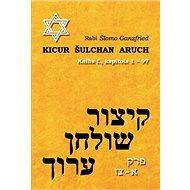 Kicur šulchan aruch: Kniha I. - Kniha