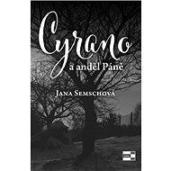 Cyrano a anděl Páně - Kniha