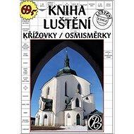 Kniha luštění: Křížovky/Osmisměrky - Kniha