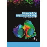 Základy srdeční resynchronizační léčby - Kniha