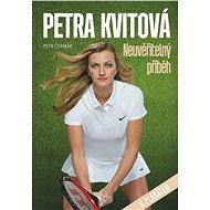 Petra Kvitová - Neuvěřitelný příběh - Kniha