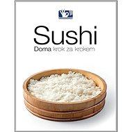 Sushi: Doma, krok za krokem - Kniha