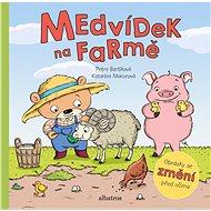 Medvídek na farmě - Kniha