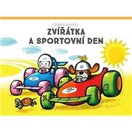 Zvířátka a sportovní den - Kniha