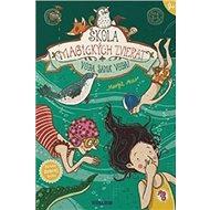 Škola magických zvierat: Voda, samá voda! - Kniha