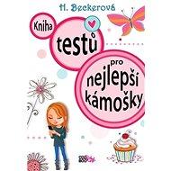 Kniha testů pro nejlepší kámošky - Kniha