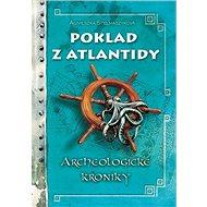 Poklad z Atlantidy: Archeologické kroniky - Kniha