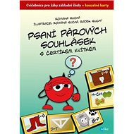 Psaní párových souhlásek s čertíkem Kvítkem: Cvičebnice pro žáky základní školy + kouzelné karty - Kniha