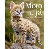 Moto a já: aneb na rok kočičí mámou - Kniha