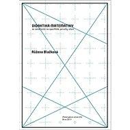 Didaktika matematiky se zaměřením na specifické poruchy učení - Kniha