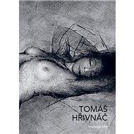 Tomáš Hřivnáč - Kniha