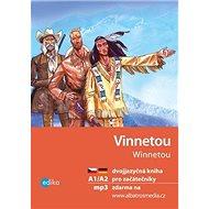 Vinnetou / Winnetou: dvojjazyčná kniha pro začátečníky