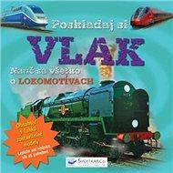 Poskladaj si vlak: Nauč sa všetko o lokomotívach