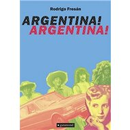 Argentina! Argentina! - Kniha