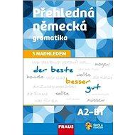 Kniha Přehledná německá gramatika s nadhledem - Kniha