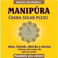 Manipúra: Čakra solar plexu - Kniha