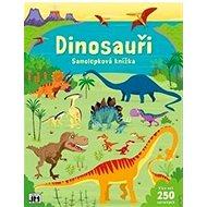 Samolepková knížka Dinosauři: Více než 250 samolek - Kniha