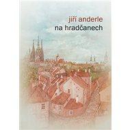 Na Hradčanech - Kniha