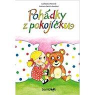 Pohádky z pokojíčku - Kniha