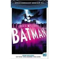 All-Star Batman 3 První spojenec - Kniha