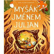 Myšák jménem Julian - Kniha