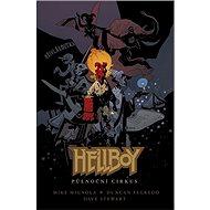 Hellboy Půlnoční cirkus - Kniha