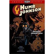 Humr Johnson Železný Prométheus - Kniha