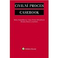 Civilní proces: Casebook - Kniha