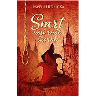 Smrt nosí rudé škorně - Kniha