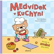 Medvídek v kuchyni: Obrázky se změní před očima - Kniha