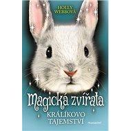 Magická zvířata: Králíkovo tajemství - Kniha