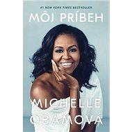 Môj príbeh: Michelle Obamová - Kniha