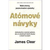Atómové návyky: Malé zmeny, pozoruhodné výsledky - Kniha