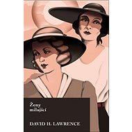 Ženy milující - Kniha