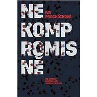 Nekompromisně - Kniha