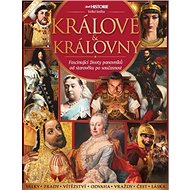Králové a královny: Fascinující životy panovníků od starověku po současnost - Kniha