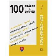 100 otázok a odpovedí: BOZP, Zákonník práce - Kniha