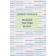 Mierne trafené blues - Kniha