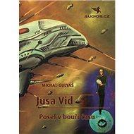 Jusa Vid Posel v bouři času - Kniha