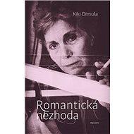 Romantická nezhoda: a iné básně - Kniha
