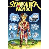 Symbolika nemocí - Kniha