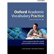 Oxford Academic Vocabulary Practice: Lower-Intermediate B1 with Key - Kniha