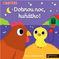 Dobrou noc, kuřátko!: Minipedie - Kniha